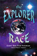 Explorer Race (Book 01): The Explorer Race through Robert Shapiro