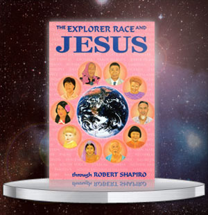 The Explorer Race & Jesus